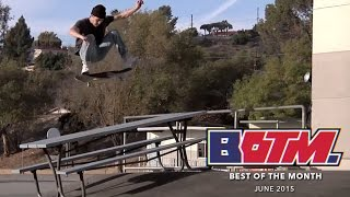 Best Of The Month: June 2015 | TransWorld SKATEboarding