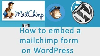 How to embed a mailchimp form on WordPress