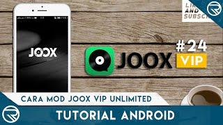 TUTORIAL JOOX MOD VIP (FREE DOWNLOAD) - ANDROID