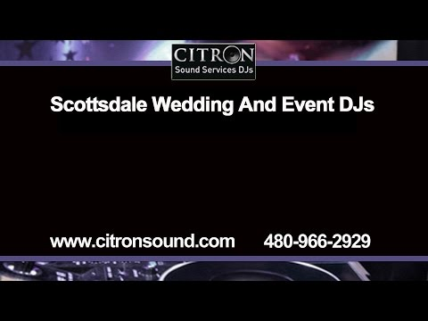 Scottsdale Wedding DJs by Citron Sound