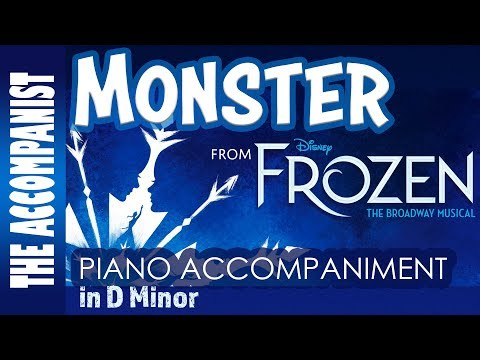 Monster - from Disney's Broadway musical 'Frozen' - Piano Accompaniment - Karaoke