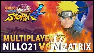 Naruto Storm 4 Multiplayer #7 Duelo de Amigos Nillo VS Mizatrix/ PS4 PRO - Nillo21.