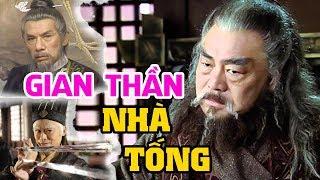 Lịch Sử Triều Đại Nhà TỐNG Trung Quốc – 6 Gian Thần Khét Tiếng Nhất Xuất Hiện Trong Triều Tống