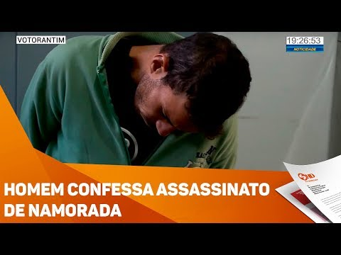 Homem confessa assassinato de namorada - TV SOROCABA/SBT