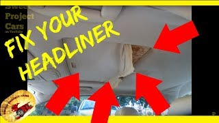 HOW To Repair a SAGGING HEADLINER....DO IT YOURSELF