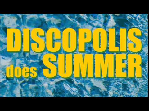 DISCOPOLIS does SUMMER 2014 (MiniMix)
