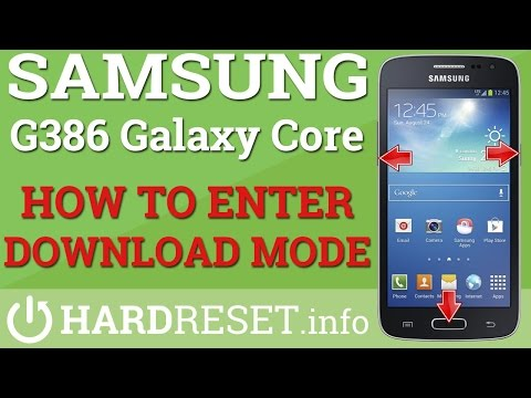 DOWNLOAD MODE -  Samsung G386 Galaxy Core LTE - HOW TO ENTER