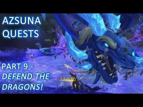 WoW: Legion - Azsuna Quests, Part 9 - Defend the Dragons! (Alpha)