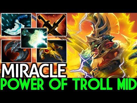 MIRACLE [Troll Warlord] First Item Mjollnir Power of Troll Mid 7.23 Dota 2