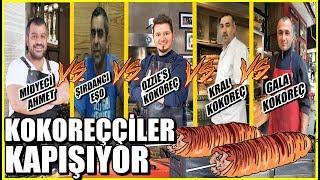 Midyeci Ahmet vs Şırdancı Eşo vs Ozzie's Kokoreç vs Kral Kokoreç vs Gala Kokoreç