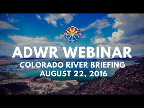 Colorado River Briefing Webinar (August 22, 2016)