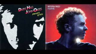 Hall & Oates vs. Simply Red - I Can
