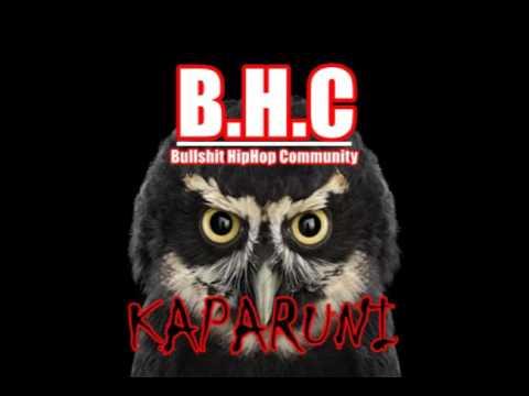 Kaparuni - Bullshit Hiphop Community (B.H.C)