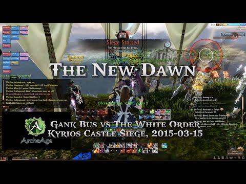 [AA] The New Dawn - Archeage Gank Bus vs TWO Castle Siege (Kyrios)