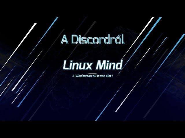 Linux Mind - A Discordról