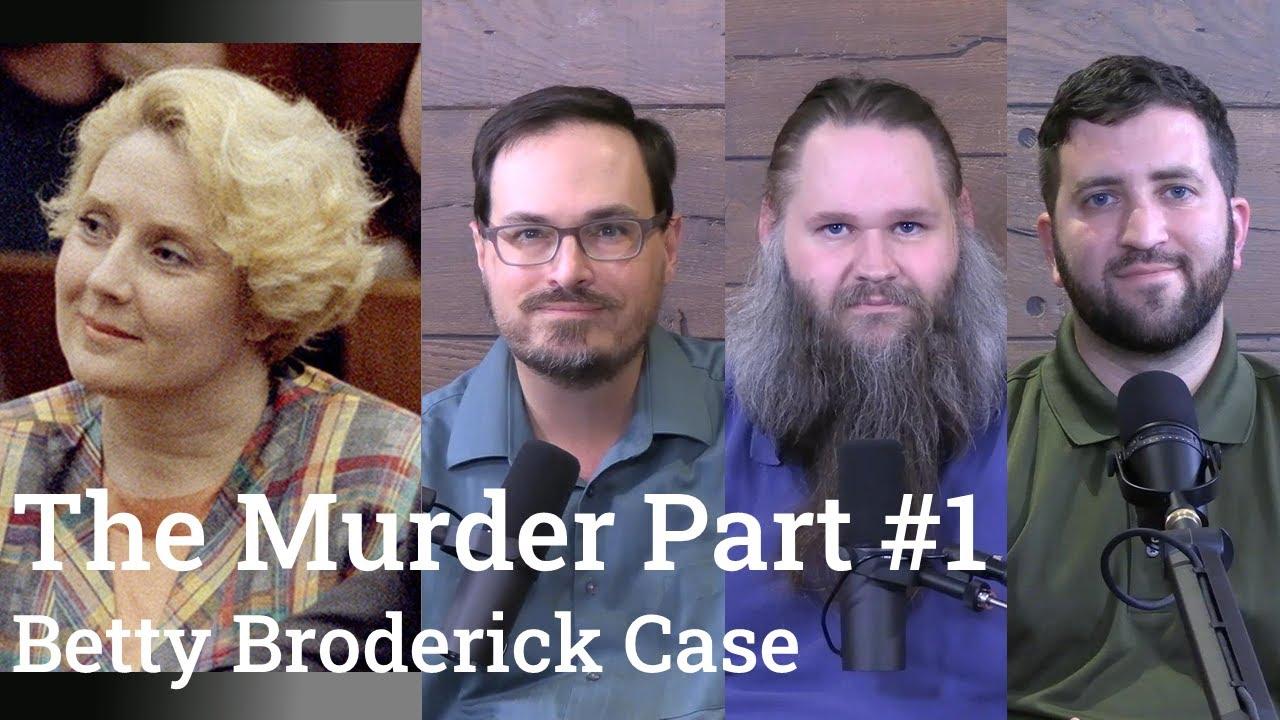Download Betty Broderick Case Analysis | The Murder Part #1