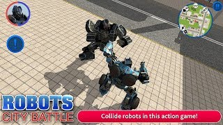 Robots: City Battle (By Best Simulator Games) Android Gameplay HD