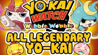 All Legendary Yo-kai in Yo-kai Watch Wibble Wobble!
