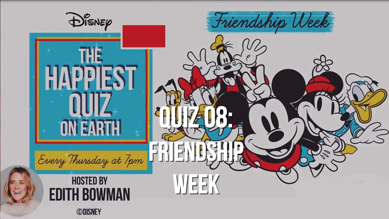 The Happiest Quiz on Earth | Quiz 08: Friendship Week  (30/07/2020) | Official Disney UK