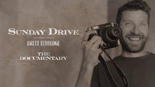 Brett Eldredge - Sunday Drive (The Documentary) YouTube Videos