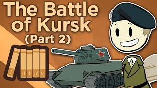 World War II: The Battle of Kursk - II: Preparations - Extra History