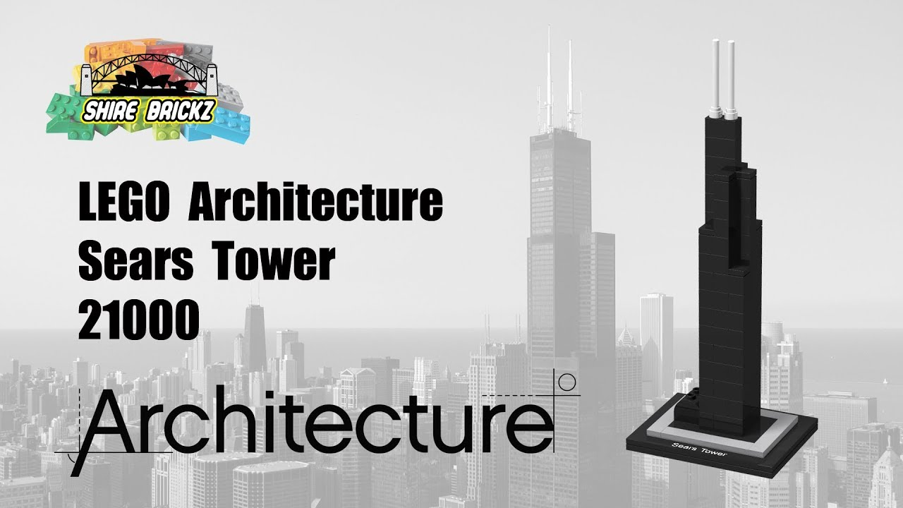 Lego Architecture 21000 Sears Tower Youtube