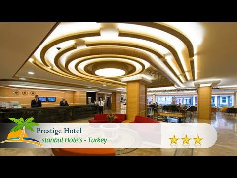 Prestige Hotel - Istanbul Hotels, Turkey