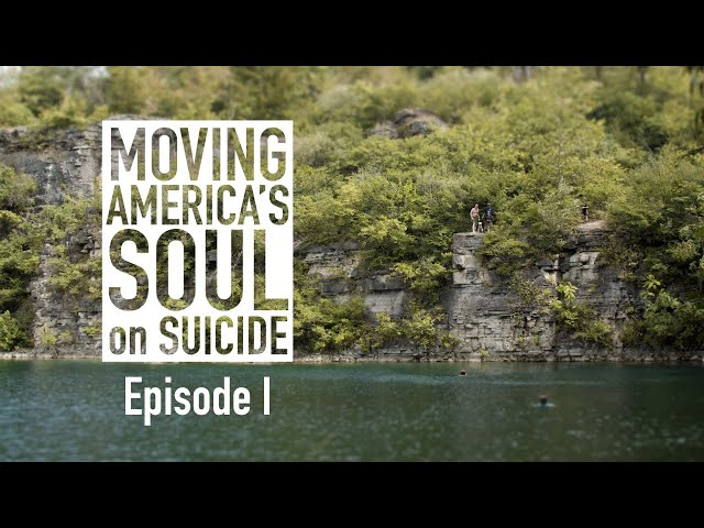 Anyone Can Get Broken | Moving America's Soul on Suicide - Ep. 1