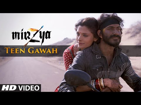 TEEN GAWAH Video Song | MIRZYA | Shankar...