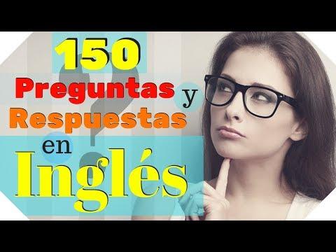 150 Preguntas y Respuestas Más Comunes en Inglés 🙋Aprende Inglés Práctico ???🤔???
