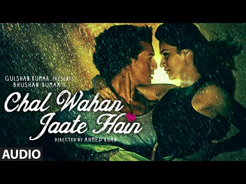 Chal Wahan Jaate Hain Full AUDIO Song -...