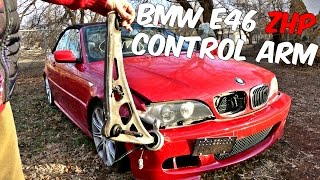 Project: BMW E46 330CI ZHP Control Arm Replacement  ZHP PROJECT