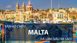 Bán hộ chiếu: Malta đã làm giàu ra sao? | VTC1