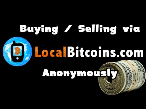 Buying and selling through Localbitcoins anonymously using cash – A Tutorial