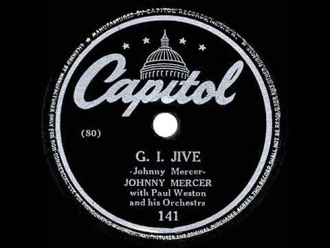 2caa45aacbe35 1944 HITS ARCHIVE: G.I. Jive - Johnny Mercer