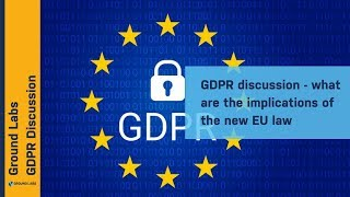 GDPR - John Cassidy discusses the implications of the EU law