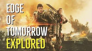 Edge Of Tomorrow (ALL YOU NEED IS KILL) Explored
