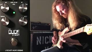The Dude V2 Demo- J. Rockett Audio: Nicky V