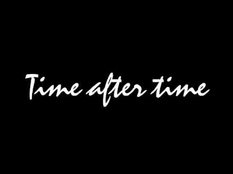 Time after Time - INOJ - with Lyrics