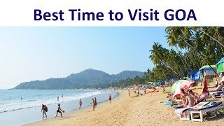 Best Time to Visit Goa - Timings, Weather, Season - With Family, Honeymoon, Party