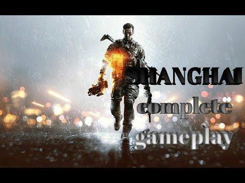 Battlefield 4 Mission SHANGHAI complete gameplay