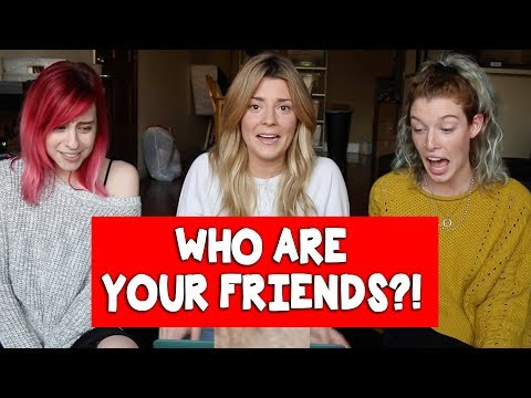 Download Youtube: WHO ARE YOUR FRIENDS w/ ERIN & CARLY // Grace Helbig
