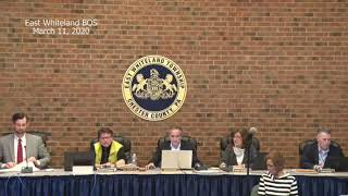 March 11, 2020 East Whiteland Township Board of Supervisors