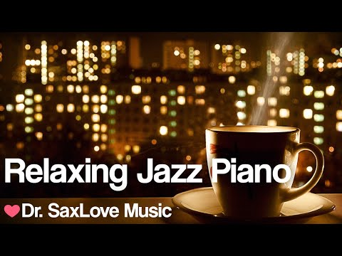 Relaxing Piano Jazz 🤍 Relaxing Instrumental Music for Being Happy & Healthy