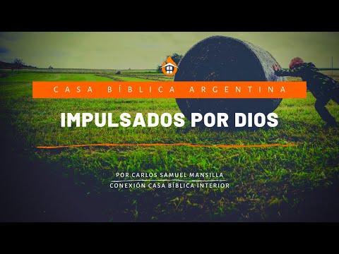 Impulsados por DIOS | Carlos Samuel Mansilla | Conexión INTERIOR. 18-10-...