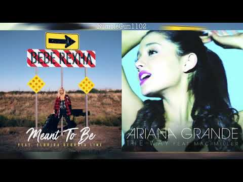 Bebe Rexha ft. Florida Georgia Line / Ariana Grande ft. Mac Miller - Meant To Be x The Way (MASHUP)