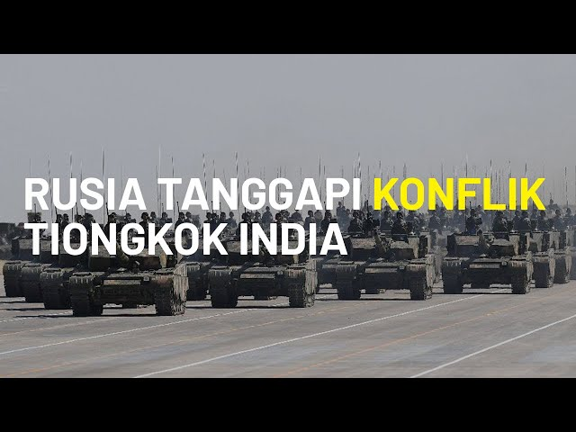 Militer Tiongkok dan India Diambang Perang, Rusia Akhirnya Buka Suara Ungkap Kekhawatiran