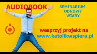 Projekt AUDIOBOOK Seminarium Odnowy Wiary