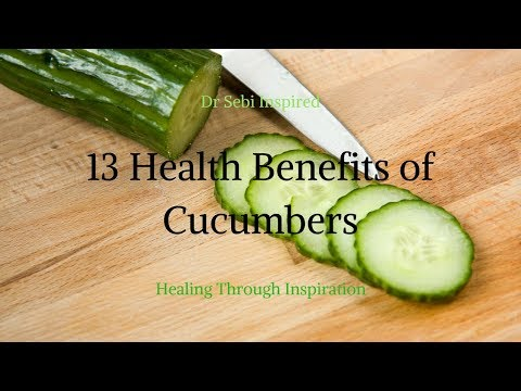 Dr Sebi Diet Hair Strengthening 13 MORE Health Benefits of Cucumbers Alkaline Electric Food