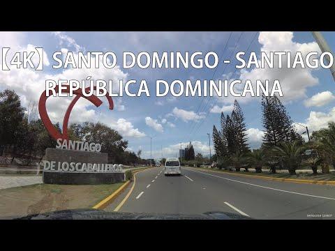 【4K】 Santo Domingo A Santiago De Los Caballeros, Santiago, República Dominicana